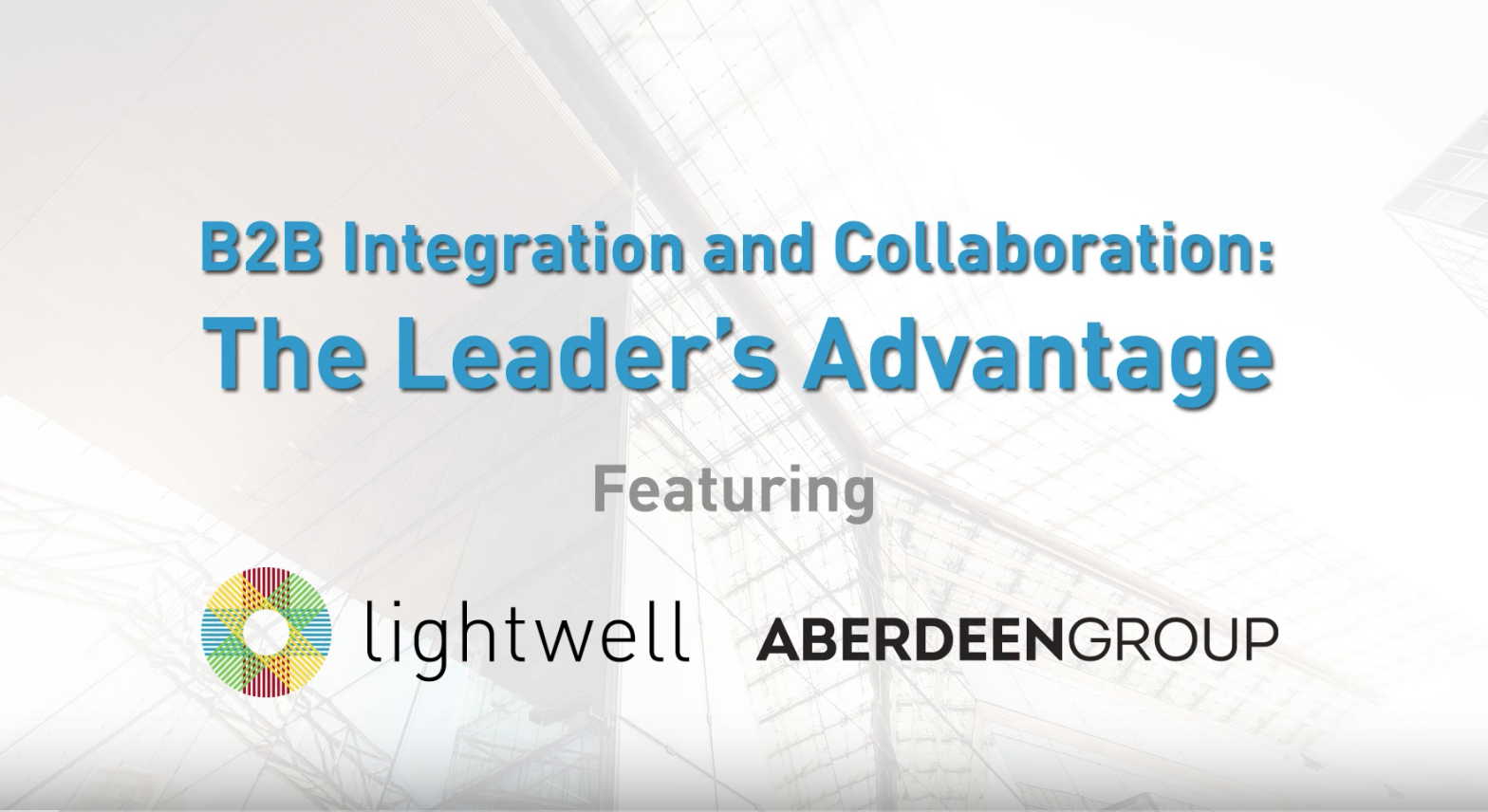 B2B Integration and Collaboration: The Leader's Advantage